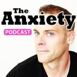 anxiety podcast
