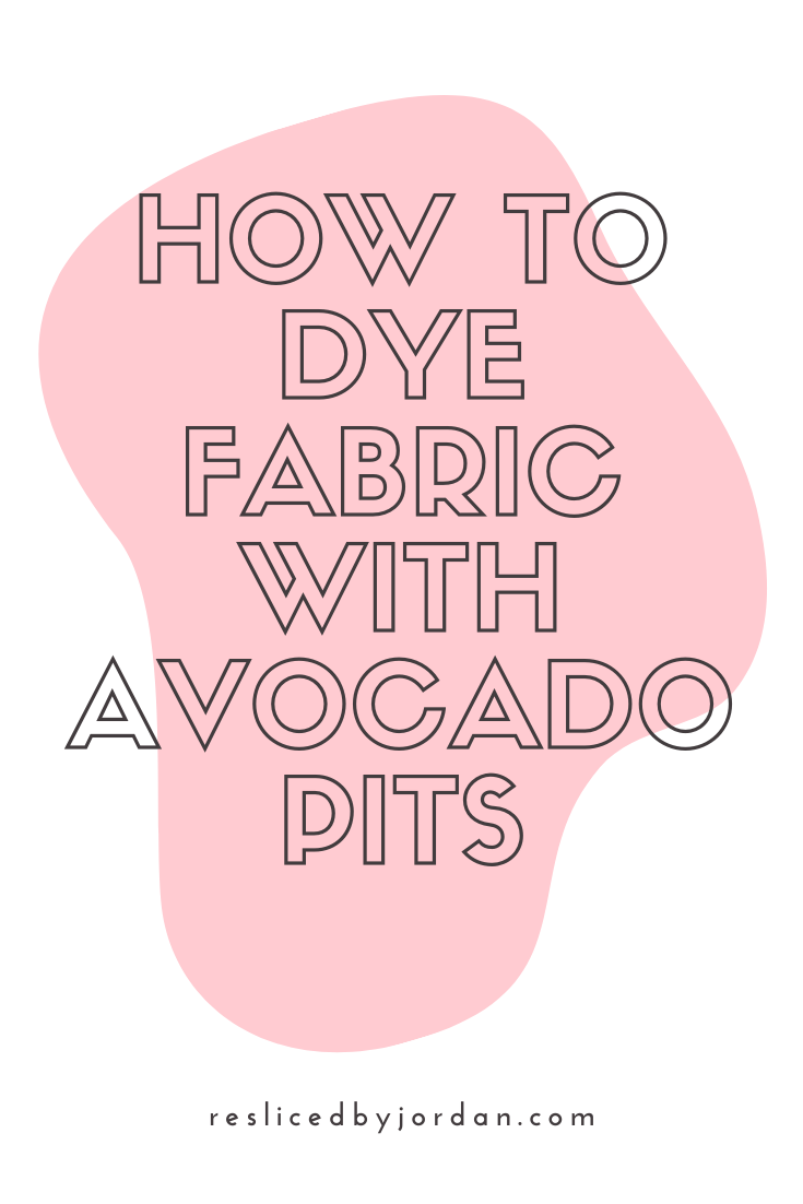 Fabric Dyeing with Avocado Pits